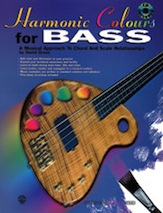 Harmonic Colours for Bass; A Musical Approach to Chord and Scale Relationships (Book & CD) (Bass Guitar); #YL00-0012B By David Gross