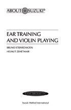 Ear Training and Violin Playing (Book) (Violin); #YL00-0022 By Bruno Steinschaden and Helmut Zehetmair