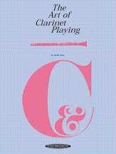 The Art of Clarinet Playing (Book) (Clarinet); #YL00-0023 By Keith Stein