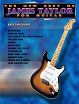 The New Best of James Taylor for Guitar (Book); Easy TAB Deluxe (Guitar); Pop; Rock; #YL00-0029B James Taylor