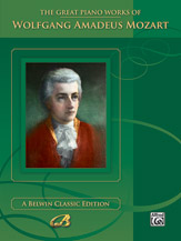 The Great Piano Works of Wolfgang Amadeus Mozart (Book) (Piano); Masterwork; #YL00-0040B By Wolfgang Amadeus Mozart