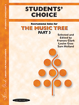 The Music Tree: Students' Choice; Part 3 (Book) (Piano); #YL00-00460 By Frances Clark; Louise Goss; and Sam Holland