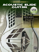 Beyond Basics: Acoustic Slide Guitar