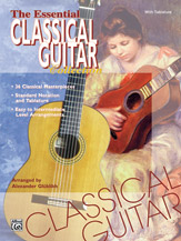 The Essential Classical Guitar Collection (Book); With Tablature (Guitar); Masterwork Arrangement; #YL00-0061B Arr. Alexander Gluklikh