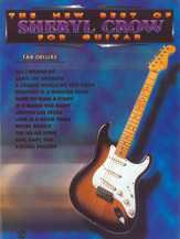 The New Best of Sheryl Crow for Guitar (Book); TAB Deluxe (Guitar); Pop/Rock; Rock; #YL00-0067B Sheryl Crow