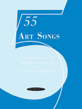 55 Art Songs (Book) (Voice); Masterwork; #YL00-0082 Compiled and ed. by Sigmund Spaeth and Carl O. Thompson