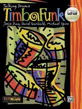TimbaFunk (Book & CD) (Drumset); Latin; #YL00-0117B By David Garibaldi; Michael Spiro; and Jesus Diaz (Talking Drums)