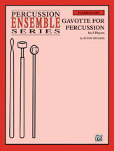 Gavotte for Percussion; For 6 Players (Percussion Ensemble); #YL00-0119B By Acton Ostling