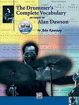 The Drummer's Complete Vocabulary as Taught by Alan Dawson (Book & 2 CDs) (Drumset); Jazz; #YL00-0123B The drumming of Alan Dawson; by John Ramsay