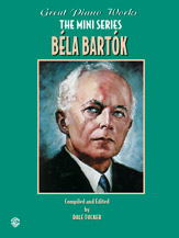 Great Piano Works -- The Mini Series: Bela Bartok