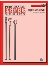 Aquamarine (Part(s)) (Snare Drum); #YL00-0257B By Haskell W. Harr