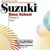 Suzuki Bass School CD, Volume 2 (Revised)