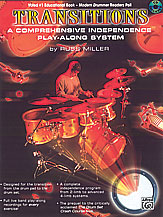 Transitions; A Comprehensive Independence Play-Along System (Book & CD) (Drumset); #YL00-0418B By Russ Miller