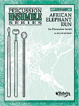 African Elephant Run; For Percussion Sextet (Conductor Score & Parts) (Percussion Ensemble); #YL00-0419B By Bill Molenhof