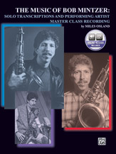 The Music of Bob Mintzer: Solo Transcriptions and Performing Artist Master Class CD
