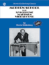 Modern School for Xylophone; Marimba; Vibraphone (Book) (Mallet Instrument); #YL00-0505B By Morris Goldenberg / musical interpretations and editing by Anthony J. Cirone