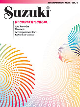 Suzuki Recorder School (Alto Recorder) Accompaniment, Volume 4