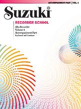 Suzuki Recorder School (Alto Recorder) Accompaniment, Volume 4