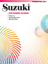 Suzuki Recorder School (Soprano Recorder) Recorder Part, Volume 1