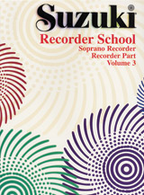 Suzuki Recorder School (Soprano Recorder) Recorder Part; Volume 3 (Book) (Recorder); #YL00-0555S