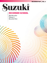 Suzuki Recorder School (Alto Recorder) Recorder Part, Volume 4