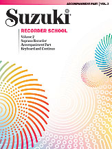 Suzuki Recorder School (Soprano Recorder) Accompaniment, Volume 2 (Revised)