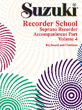 Suzuki Recorder School (Soprano Recorder) Accompaniment, Volume 4