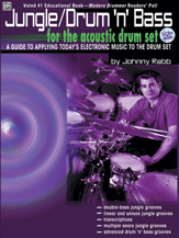 Jungle/Drum 'n' Bass for the Acoustic Drum Set; A Guide to Applying Today's Electronic Music to the Drum Set (Book & 2 CDs) (Drumset); Acoustic; #YL00-0570B By Johnny Rabb