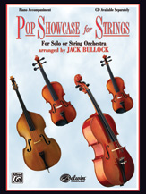 Pop Showcase for Strings; For Solo or String Orchestra (Book); Piano Acc. (Piano Acc. (Instrumental)); Pop; #YL00-0598B Arr. Jack Bullock