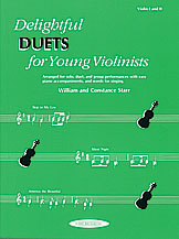 Delightful Duets (Book); Violin Part (Violin); #YL00-0608 By William and Constance Starr