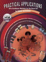 Practical Applications: Afro-Caribbean Rhythms for the Drumset (Book & 2 CDs) (Drumset); Latin; #YL00-0633B By Chuck Silverman