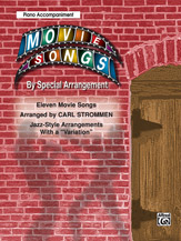Movie Songs by Special Arrangement; Jazz-Style Arrangements with a 'Variation' (Book); Piano Acc. (Piano Acc. (Instrumental)); Jazz; Movie; #YL00-0710B Arr. Carl Strommen