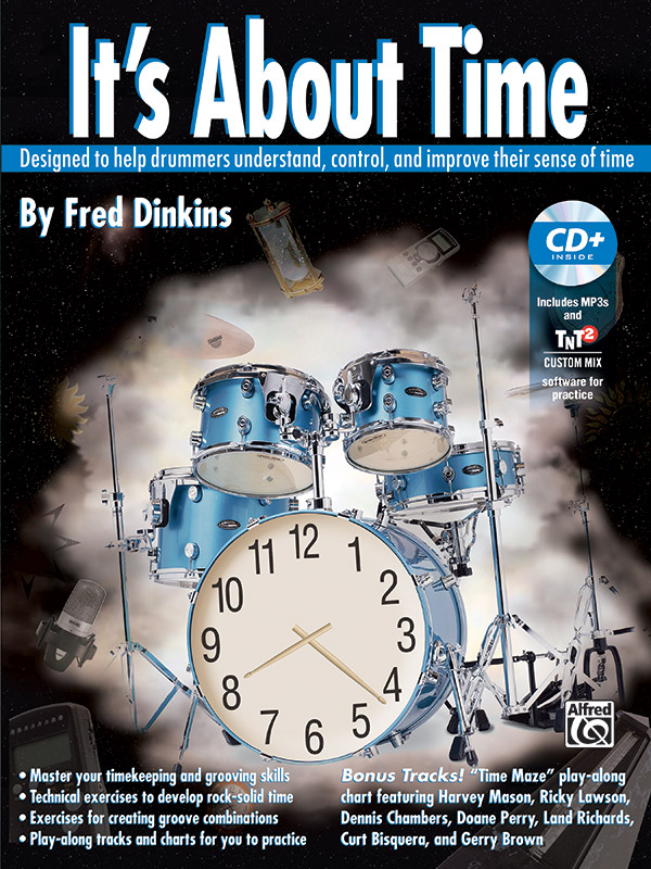 It's About Time; Designed to Help Drummers Understand; Control; and Improve Their Sense of Time (Book & 2 MP3 CDs) (Drumset); #YL00-0731B By Fred Dinkins