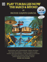 Play Timbales Now: The Basics & Beyond