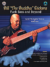Bill 'The Buddha' Dickens: Funk Bass and Beyond