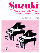 Suzuki Piano Ensemble Music, Volume 2 for Piano Duo