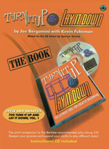 Turn It Up & Lay It Down; The Ultimate Tool for Creative Drumming (Book; CD & Video); Megapak (Drumset); #YL00-0751MEGA By Joe Bergamini with Kevin Fuhrman