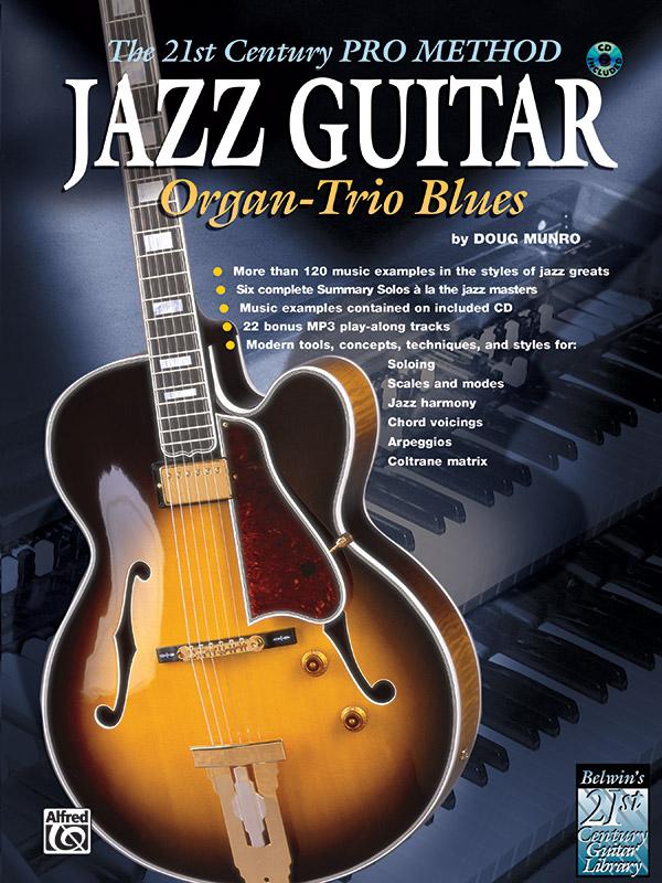 The 21st Century Pro Method: Jazz Guitar -- Organ-Trio Blues