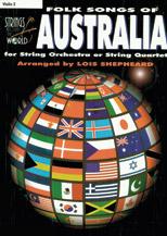 Strings Around the World: Folk Songs of Australia (Book); Violin 2 (Violin); Folk; World; #YL00-0784 Arr. Lois Shepheard