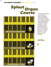 Palmer-Hughes Spinet Organ Course; Book 1 (Book) (Organ); #YL00-101 By Willard A. Palmer and Bill Hughes