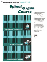 Palmer-Hughes Spinet Organ Course; Book 2 (Book) (Organ); #YL00-102 By Willard A. Palmer and Bill Hughes