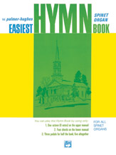 Easiest Organ Hymn Book (Book) (Organ); Sacred; #YL00-113 By Willard A. Palmer and Bill Hughes