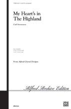 My Heart's in the Highland : SSA : Carl Strommen : Sheet Music : 00-11328 : 038081023816