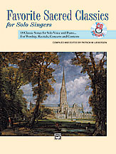 Favorite Sacred Classics for Solo Singers (Comb Bound Book & CD) (Medium High Voice); Book & Acc. CD (Voice); Sacred; #YL00-11511 Ed. Patrick M. Liebergen