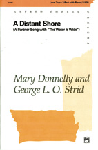 A Distant Shore; A Partner Song with 'The Water Is Wide' (Choral Octavo) (2-Part) (Choir); Folk; Secular; #YL00-11562 Music by Mary Donnelly / arr. George L. O. Strid