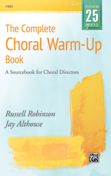 The Complete Choral Warm-up Book  By Jay Althouse and Russell L. Robinson (#AL-00-11653) thumbnail