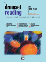 Drumset Reading; A Practical Method to Develop the Skills Necessary for Reading with Big Bands and Combos (Book) (Drumset); #YL00-124 By Ron Fink