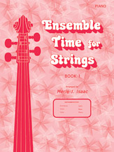 Ensemble Time for Strings Book 1; Piano (Piano Acc. (Instrumental)); #YL00-12540 By Merle J. Isaac
