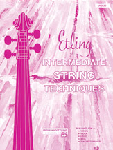 Intermediate String Techniques (Book); Violin (Violin); #YL00-12598 By Forest Etling