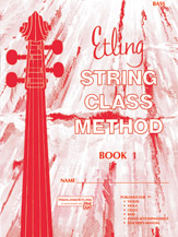 Etling String Class Method; Book 1 (Book); Bass (String Bass); #YL00-12662 By Forest Etling